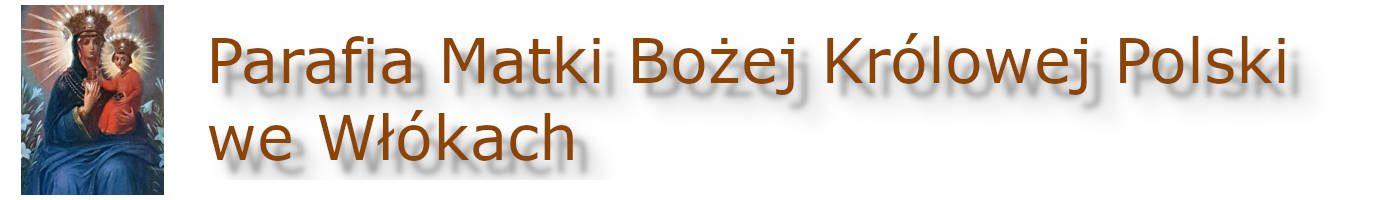 Parafia Matki Bożej Królowej Polski we Włókach